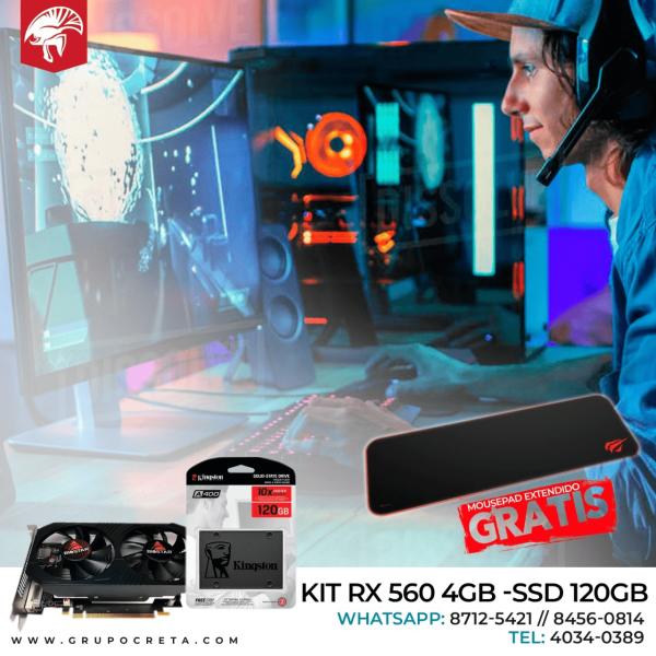Combo RX 560 + SSD Kingston 120GB Creta Gaming